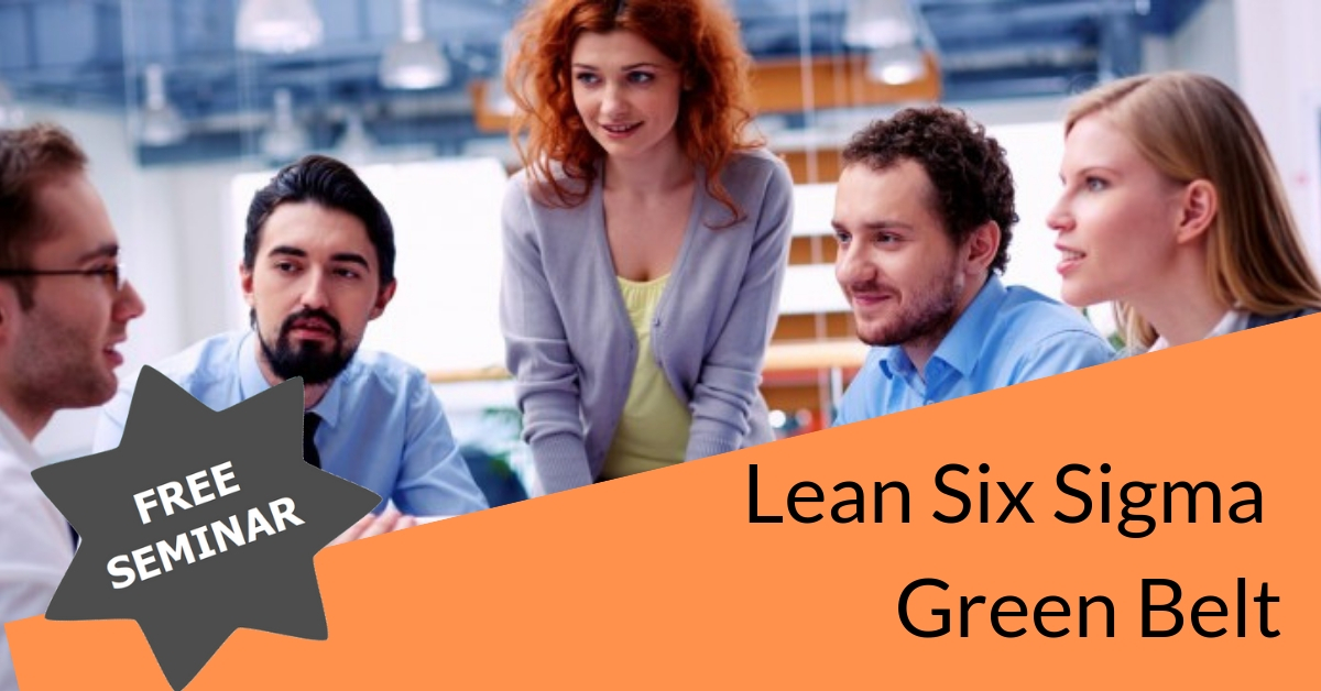 Free Seminar on Lean Six Sigma Green Belt Exam Preparation
