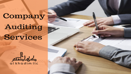 Alkhadim provide Company Auditing Services