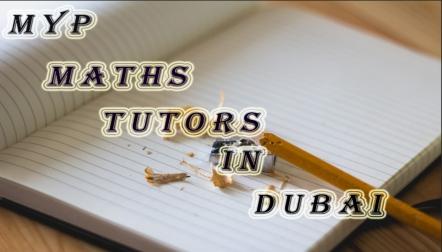 Best MYP math tutoring in Dubai