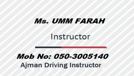 Lady Driver Instructor Ajman  0503005140